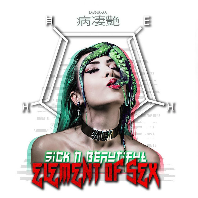 Sick N' Beautiful - Element of Sex