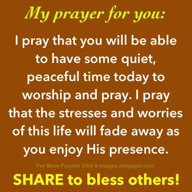 Prayer For Peaceful Time Free From Stresses And Worries Of Life