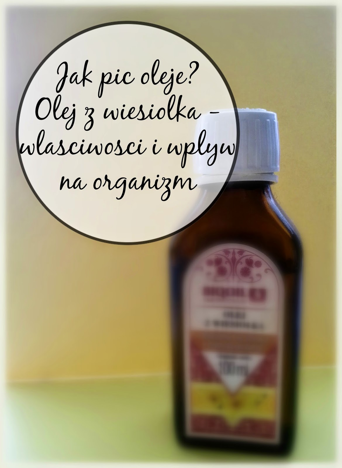 picie oleju z wiesiołka