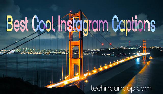 Best Cool Instagram Captions
