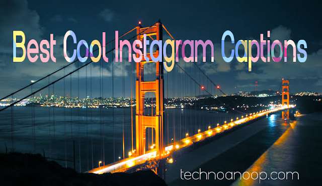 200+ Best Cool Instagram Captions