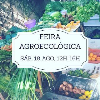 18 Ago, 12h às 16h: Feira Agroecológica, Orgânica e de Pequenos Produtores