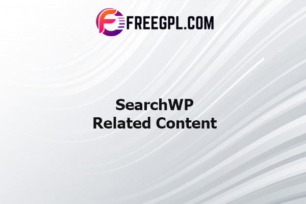 SearchWP Related Content Nulled Download Free