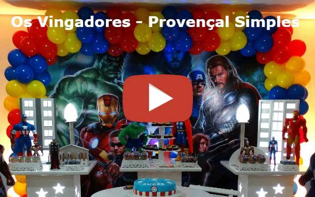 Vídeo decoração Os Vingadores provençal simples