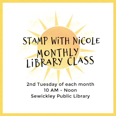 Stamp With Nicole Steele Monthly Library Class | cards, gift card holders, boxes and tags, and more | Sewickley Public Library