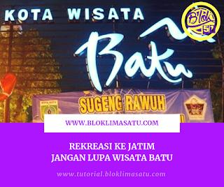 Rekreasi ke Jatim, Jangan Lupakan Wisata Batu Malang - #bloklimasatu, #batu, #malang, #bangilan,#tuban, #jatim, #assalam #kmiassalam