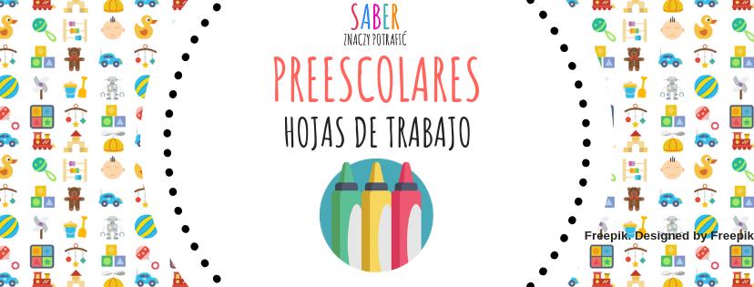 PREESCOLARES: hojas de trabajo | PRZEDSZKOLAKI: karty pracy