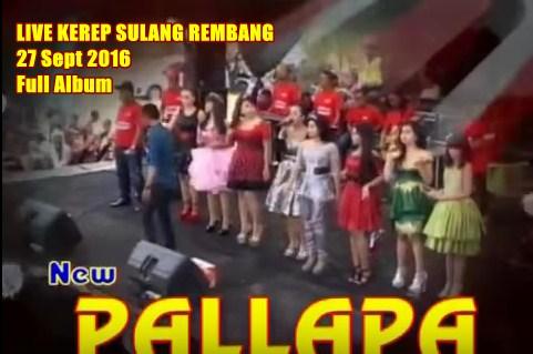 Download lagu New Pallapa Live Kerep Sulang Rembang 2016