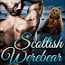Review - 5 Stars - Scottish Werebear: A Painful Dilemma by Lorelei Moone @AuthorLMoone