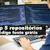 Top 5 repositórios de código fonte grátis