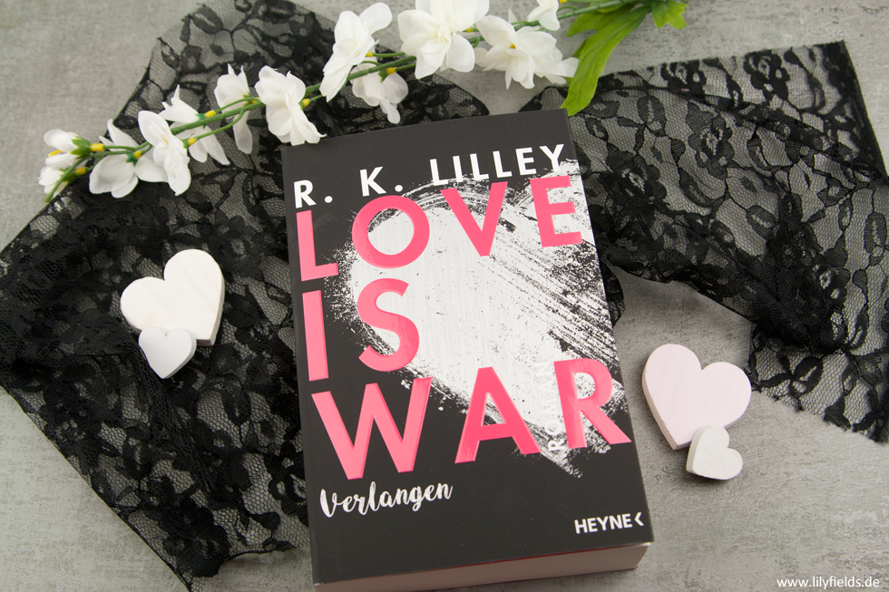 Love is War - Verlangen von R. K. Lilley