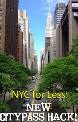 NYC for less: CityPass Hack