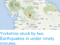https://sciencythoughts.blogspot.com/2015/06/yorkshire-stuck-by-two-earthquakes-in.html