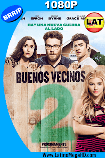 Buenos Vecinos 2 (2016) Latino HD 1080P - 2016