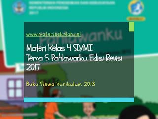 Materi Kelas 4 SD/MI Tema 5 Edisi Revisi 2017 (K-2013)
