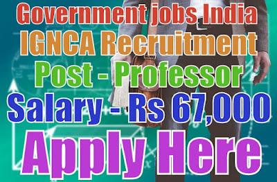 indira gandhi national centre for arts recruitment