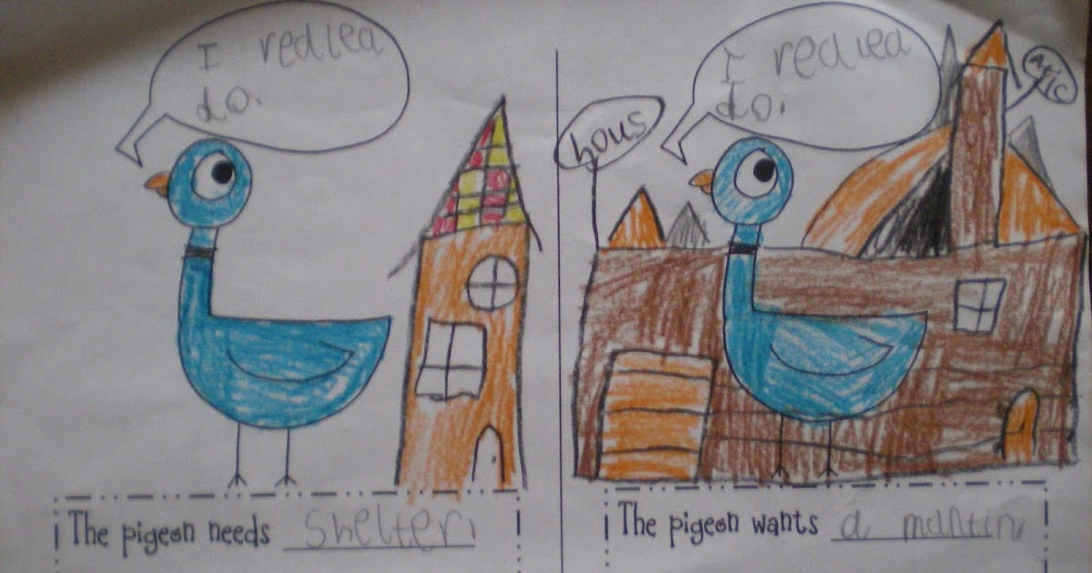 Kinder Garden: Stepping Into First Grade: Pigeon Needs And Wants
