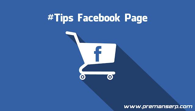 Tips Berjualan Online di Facebook Page