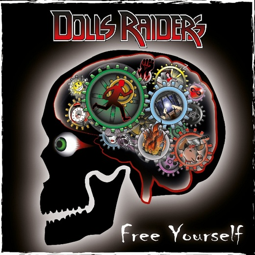 DOLLS RAIDERS - Free Yourself (2018) full