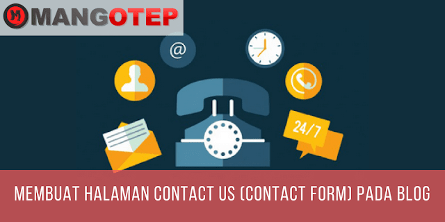 Membuat Halaman Contact Us (Contact Form) Pada Blog
