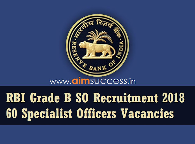RBI Grade B SO Recruitment 2018