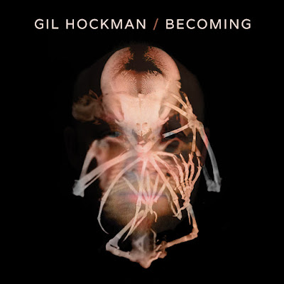 Gil Hockman – Becoming