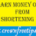 Earn Money From Shortening URL Without Investing a Dime