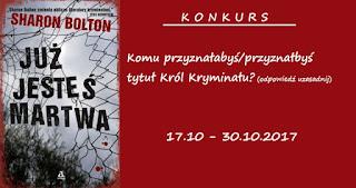 http://aleksandrowemysli.blogspot.com/2017/10/konkurs-z-sharon-bolton.html