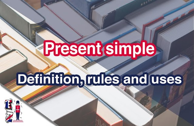 Present simple (I write) - definition, rules and uses