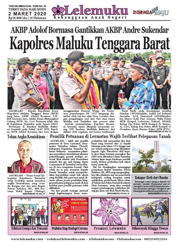 Tabloid Lelemuku #30 - Kapolres Maluku Tenggara Barat - 02 Maret 2020