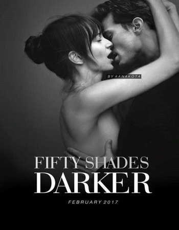 Fifty Shades Darker 2017 UNRATED Full English Movie BluRay Free Download