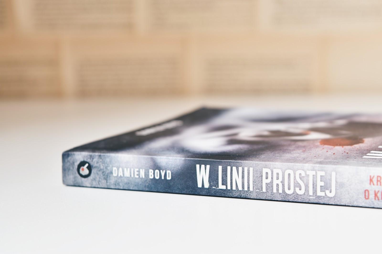 W linii prostej, Damien Boyd, kryminały, krótkie książki, Editio Black