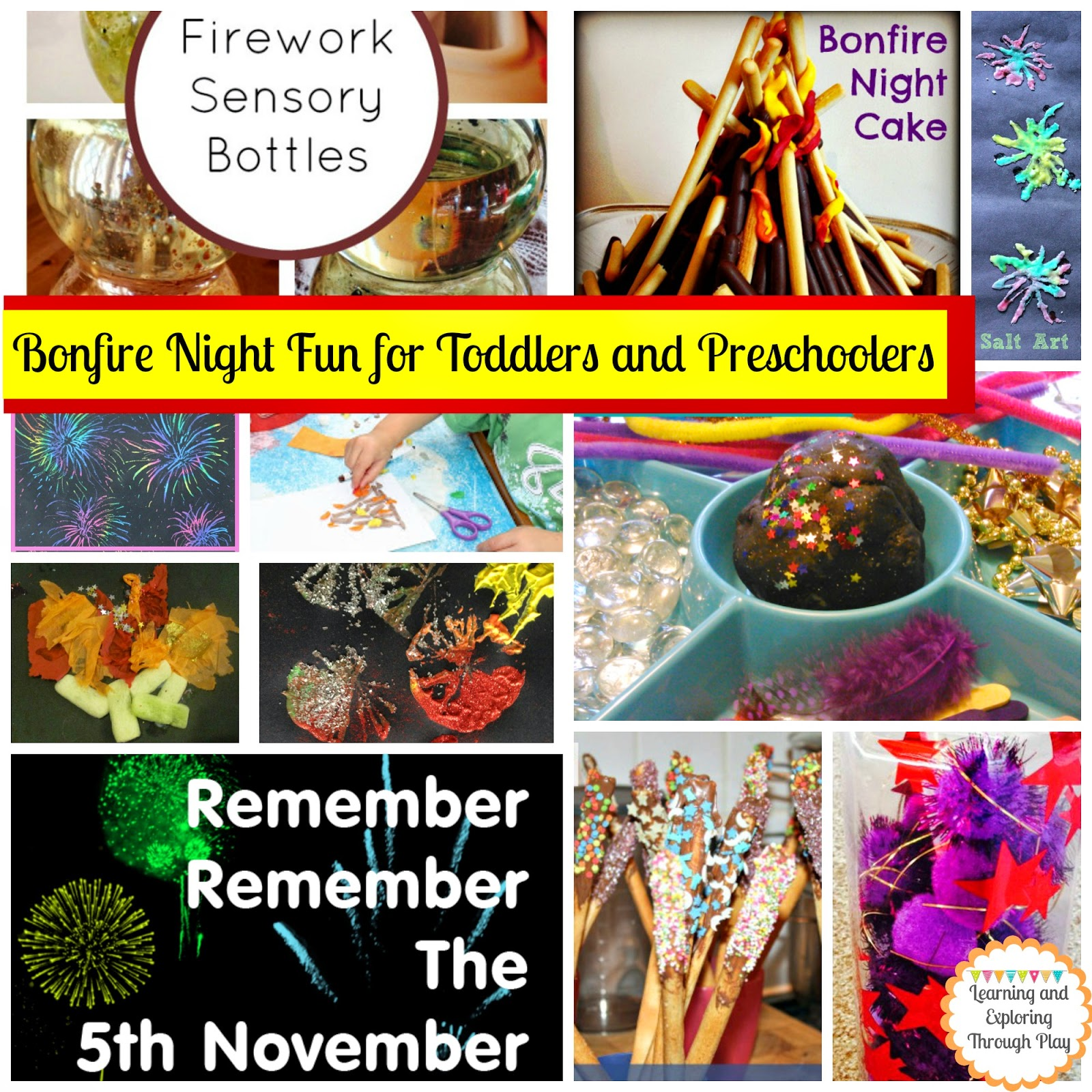 Learning And Exploring Through Play Bonfire Night Fun For