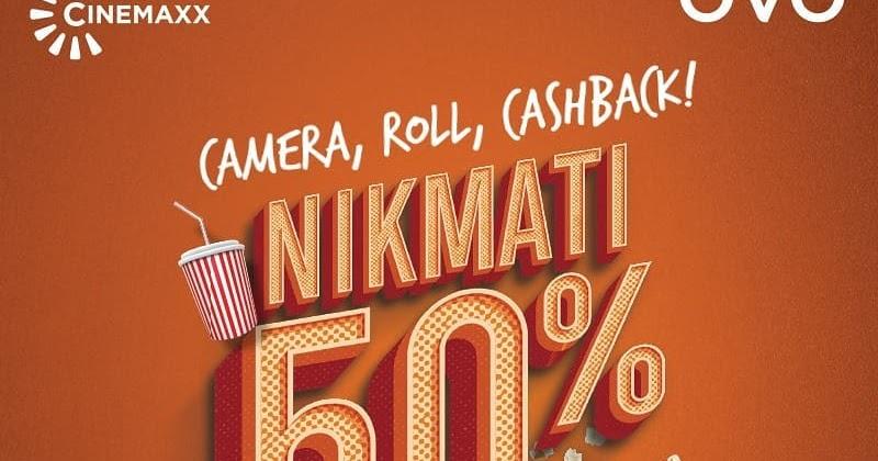 Ovo Promo Cashback 50 Tiket Nonton Di Cinemaxx Maks 30k S D 30
