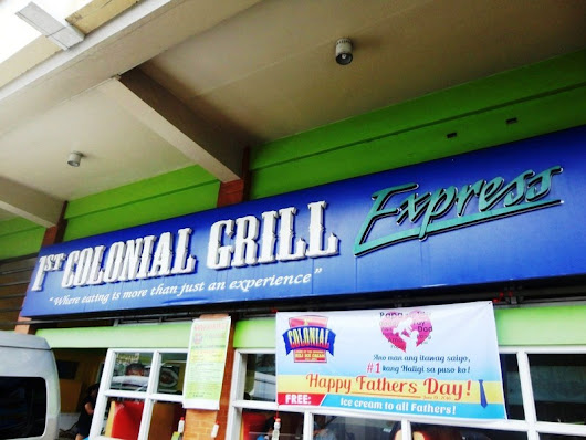 Restaurant Review: 1st Colonial Grill (Legaspi City, Albay)