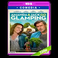 Amanda & Jack Go Glamping (2017) WEB-DL 720p Audio Dual Latino-Ingles