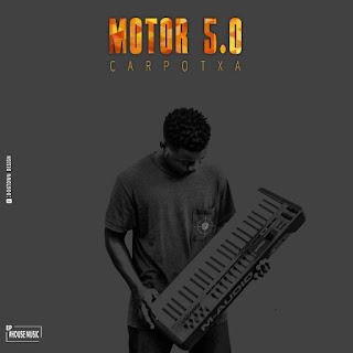 Carpotxa - Motor 5.0 (EP)