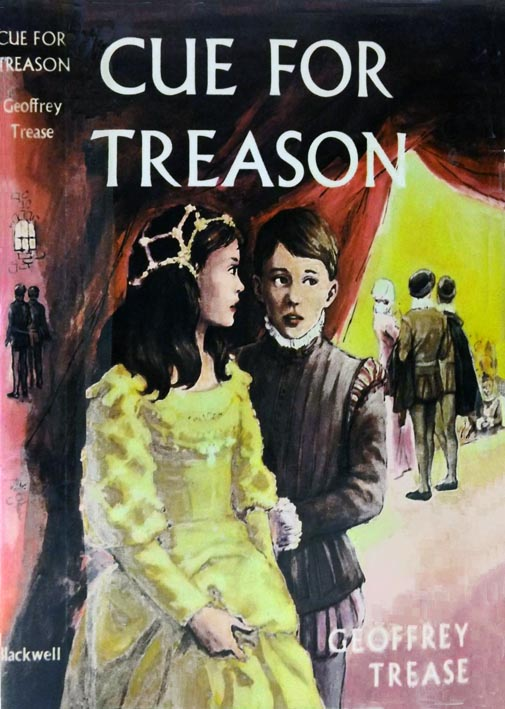 geoffrey trease's cue for treason character Cue for treason is a children's book written by geoffrey trease in1940 two important characters in the story are peter and kit kitkit kit is a strong, determined girl and is a runaway.
