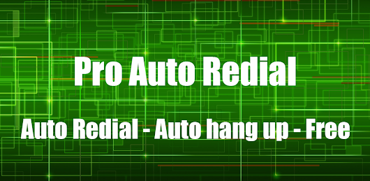 Application: Pro Auto Redial | Repeat call
