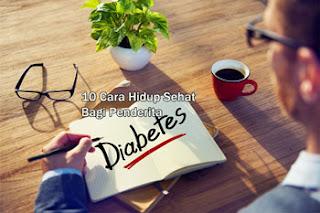 10 Cara Hidup Sehat Bagi Penderita Diabetes