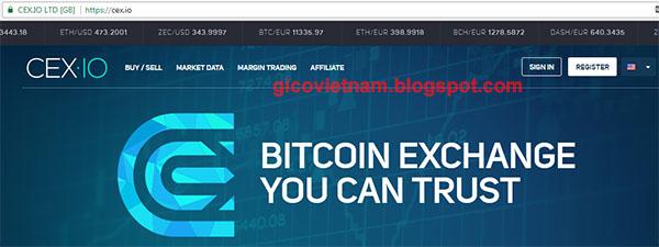 CEX.io là gì? Đánh giá sàn giao dịch Bitcoin, Ethereum, Dash, Zcash, BCH