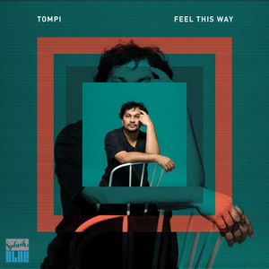 Tompi - Feel This Way