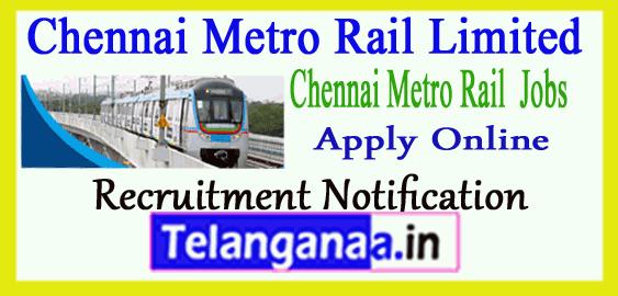Chennai Metro Rail Limited CMRL Recruitment Notification