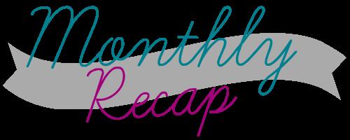 Monthly Recap [February 2016]