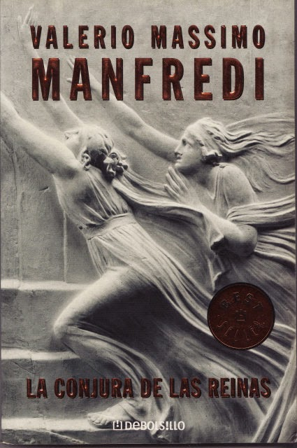 La Conjura De Las Reinas – Valerio Massimo Manfredi