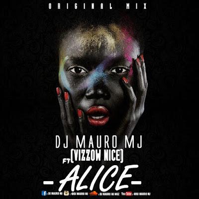 Dj Mauro Mj ft Vizzow Nice - Alice [Sky Whrite & Wb-Records] (2019)