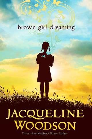 Jacqueline Woodson – Brown Girl Dreaming PDF eBook