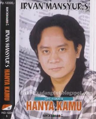Irvan Mansyur.S Hanya Kamu 2000