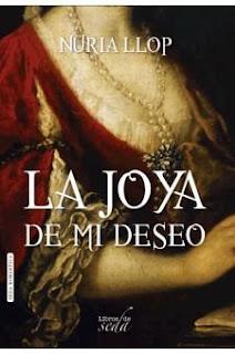 Reseña: La joya de mi deseo de Nuria Llop