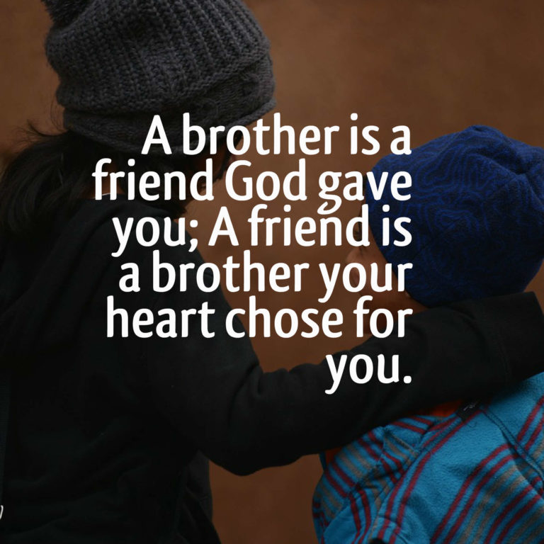 a brother is friend quotes